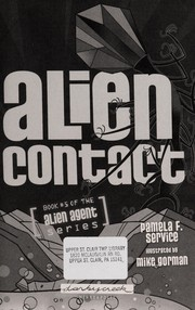 Cover of: Alien contact | Pamela F. Service