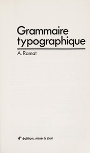 Cover of: Grammaire typographique | A. Ramat