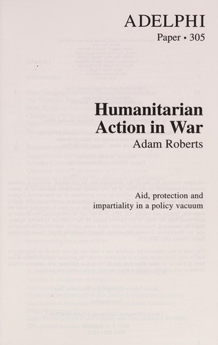 Humanitarian action in war by Adam Roberts