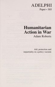 Cover of: Humanitarian action in war | Adam Roberts