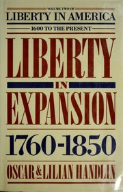Cover of: Liberty in America, 1600 to the present | Oscar Handlin, Oscar Handlin, Lilian Handlin