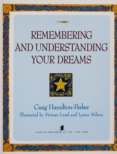 Remembering & Understanding Your Dreams for Costco/Indigo by Inc. Sterling Publishing Co.