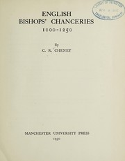 Cover of: English bishops' chanceries, 1100-1250 | C. R. Cheney