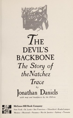 Devils Backbone the Story of the Natchez by Jonathan Daniels