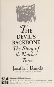 Cover of: Devils Backbone the Story of the Natchez | Jonathan Daniels