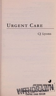 Cover of: Urgent care | CJ Lyons