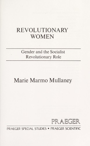 Revolutionary women by Marie Marmo Mullaney