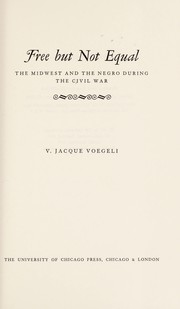 Cover of: Free But Not Equal | V.Jacque Voegeli