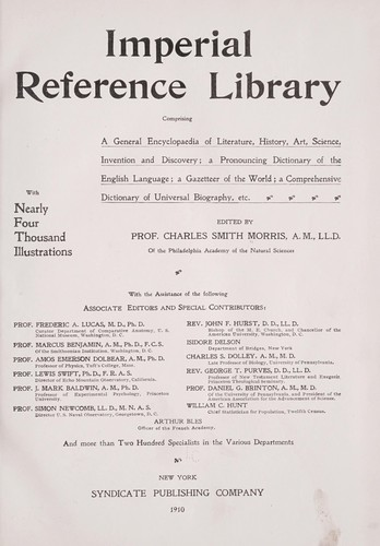 Imperial reference library, comprising a general encyclopaedia of literature, history, art, science, invention and discovery by Morris, Charles