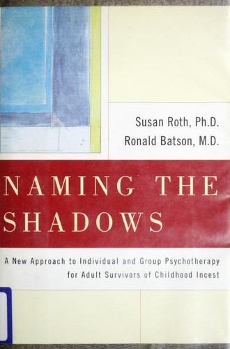 Naming the shadows by Susan Roth