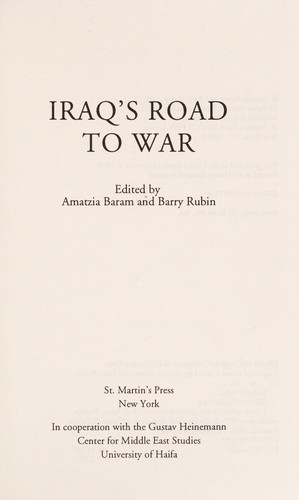 Iraq's road to war by Amatzia Baram, Barry M. Rubin