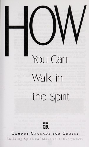 How you can walk in the Holy Spirit by Bill Bright