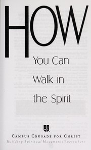 Cover of: How you can walk in the Holy Spirit | Bill Bright