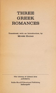 Cover of: Three Greek Romances | Publius Terentius Afer