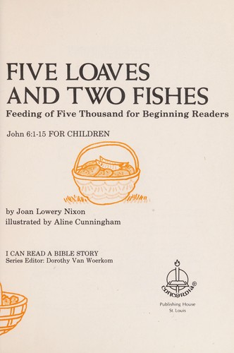 Five loaves and two fishes by Joan Lowery Nixon