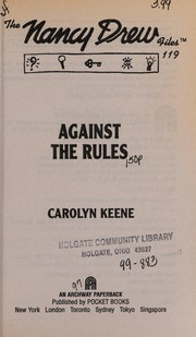 Cover of: Against the rules | Carolyn Keene