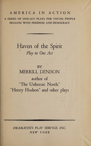 Haven of the spirit by Denison, Merrill