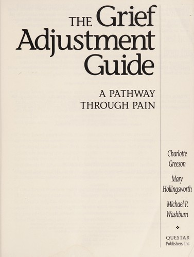 Grief Adjustment Guide by Mary Hollingsworth