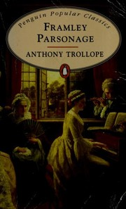 Cover of: Framley Parsonage | Anthony Trollope