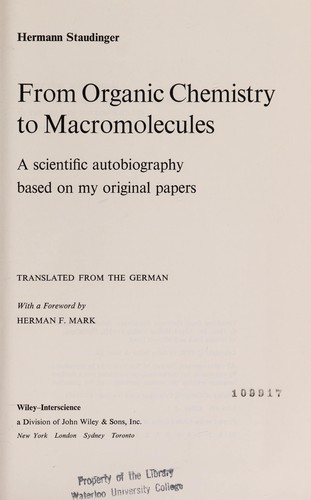 From organic chemistry to macromolecules by Hermann Staudinger