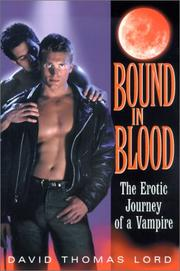 Cover of: Bound in blood | David Thomas Lord