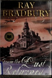 Cover of: From the Dust Returned | Ray Bradbury