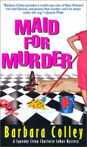 Cover of: Maid For Murder (Charlotte LaRue Mysteries) by Barbara Colley