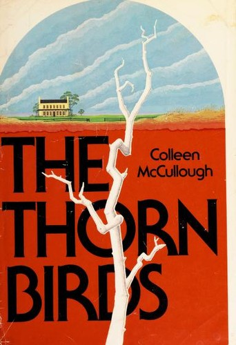 The Thorn Birds by Colleen McCullough