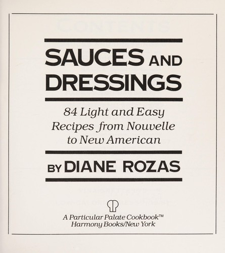 Sauces and dressings by Diane Rozas