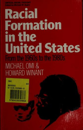 Racial formation in the United States by Michael Omi