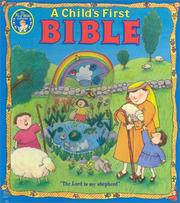 Cover of: A Child'S First Bible (New Edition) (Baby's First) by Sally Lloyd-Jones