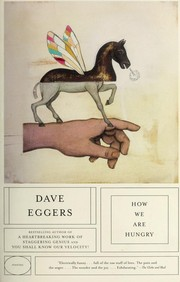 Cover of: How We Are Hungry | Dave Eggers