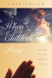 Cover of: When children pray | Cheri Fuller
