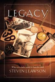 Cover of: The Legacy | Steven J. Lawson