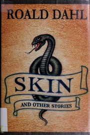 Cover of: Skin and Other Stories | Roald Dahl