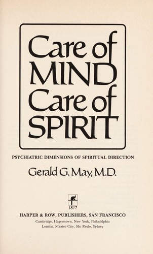 Care of mind, care of spirit by Gerald G May