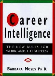 Cover of: Career intelligence | Barbara Moses