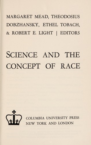 Science and the concept of race by Margaret Mead