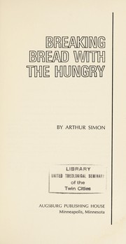 Cover of: Breaking bread with the hungry | Arthur R. Simon