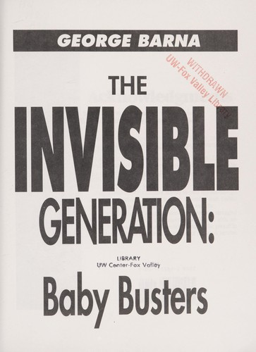 The invisible generation by George Barna