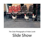 Cover of: Slide show by Helen Levitt