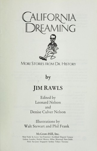 California dreaming : more stories from Dr. History by Jim Rawls, Leonard Nelson, Denise Culver Nelson