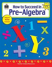Cover of: How to Succeed in Pre-Algebra, Grades 5-8 | Charles Shields