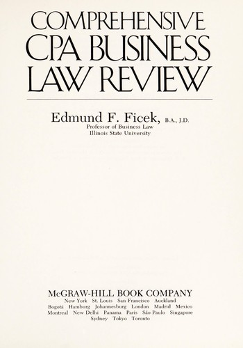 Comprehensive CPA business law review by Edmund F. Ficek