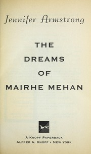 Cover of: The dreams of Mairhe Mehan | Jennifer Armstrong