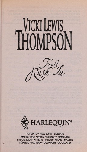 Fools rush in by Vicki Lewis Thompson