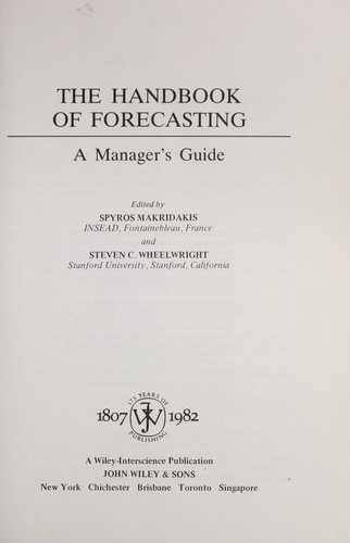 The Handbook of forecasting : a manager's guide by