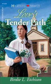 Cover of: Love's Tender Path (Heartsong Presents #208) by Birdie L. Etchison