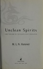 Cover of: Unclean spirits | M. L. N. Hanover