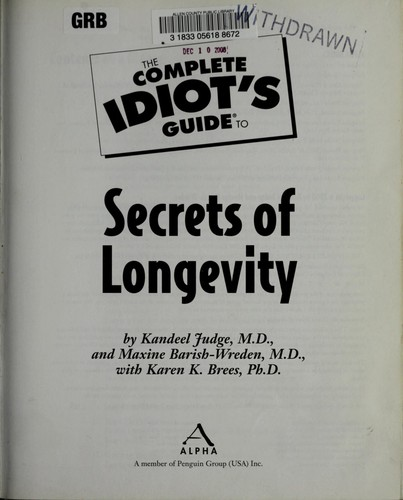 The complete idiot's guide to secrets of longevity by Kandeel Judge